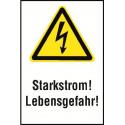 """Kombischild """"Starkstrom! Lebensgefahr!"""" - W012"""