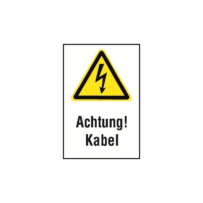 """Kombischild """"Achtung! Kabel"""" - W012"""