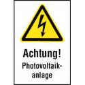 """Kombischild """"Achtung! Photovoltaikanlage"""" - W012"""