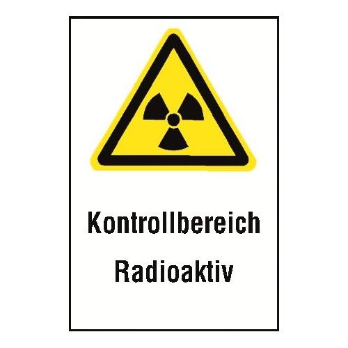 """Kombischild """"Kontrollbereich Radioaktiv"""" - W003"""
