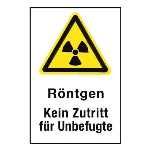"""Kombischild """"Röntgen Kein Zutritt für Unbefugte"""" - W003"""