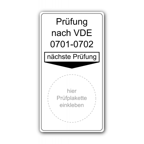 Prüfung nach VDE 0701-0702, nächste Prüfung