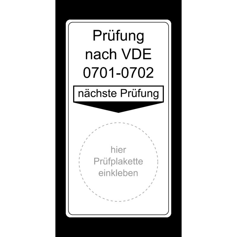 """Grundplakette """"Prüfung nach VDE 0701-0702, nächste Prüfung"""""""