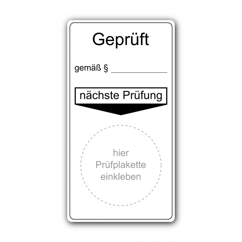 """Grundplakette """"Geprüft gemäß §…, nächste Prüfung"""""""