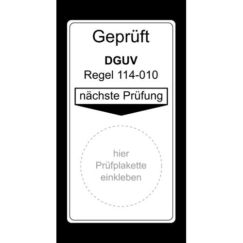 """Grundplakette """"Geprüft DGUV Regel 114-010, nächste Prüfung"""""""