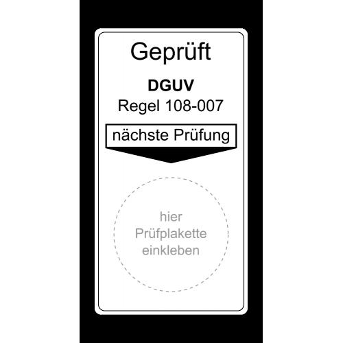 Geprüft DGUV Regel 108-007, nächste Prüfung