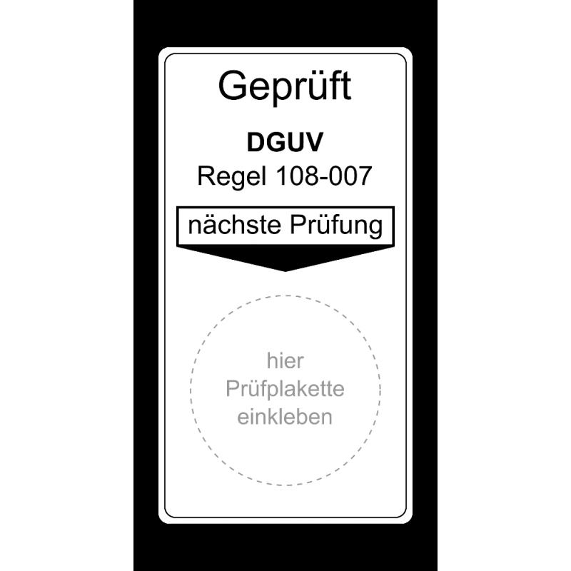 """Grundplakette """"Geprüft DGUV Regel 108-007, nächste Prüfung"""""""