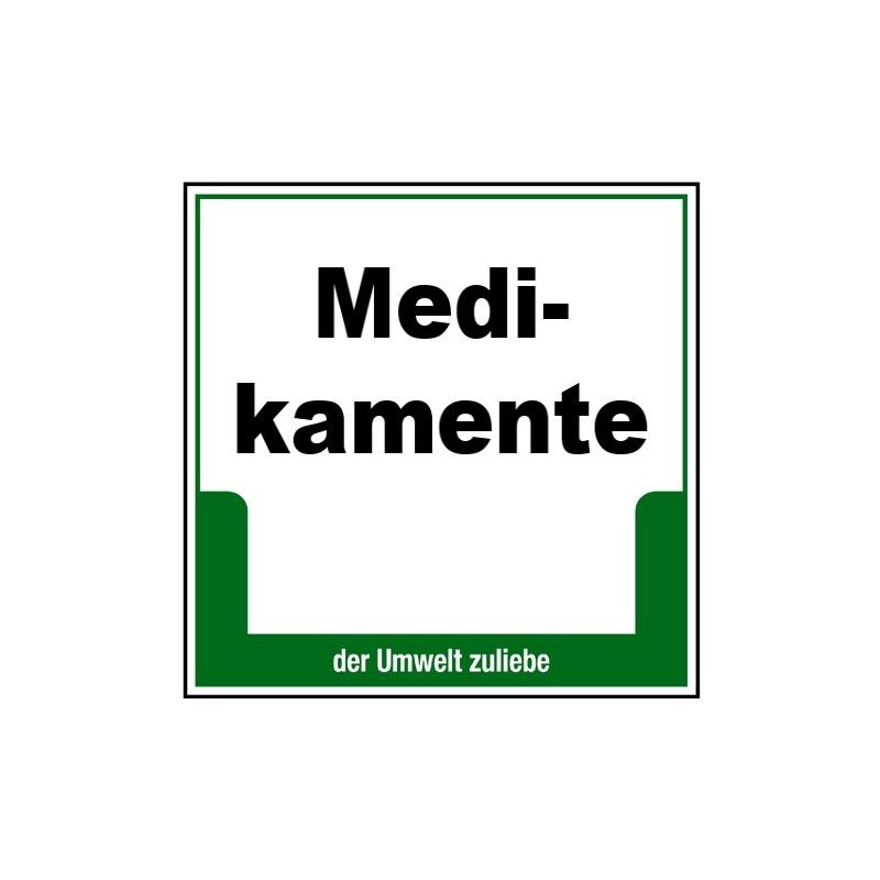 """Umweltschild """"Medikamente"""""""