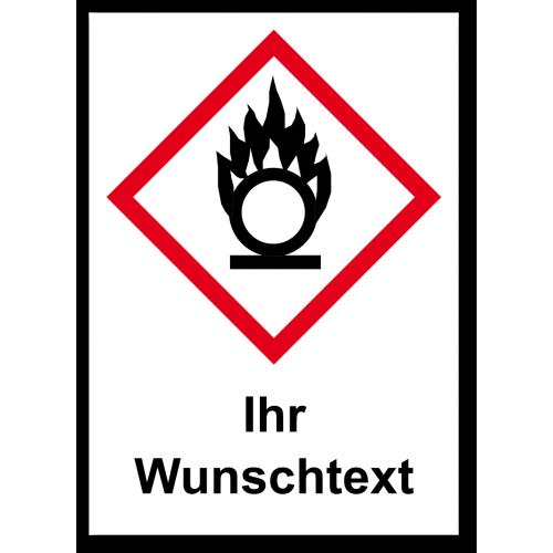 """GHS Etikett Wunschtext """"Flamme über einem Kreis"""" GHS03"""