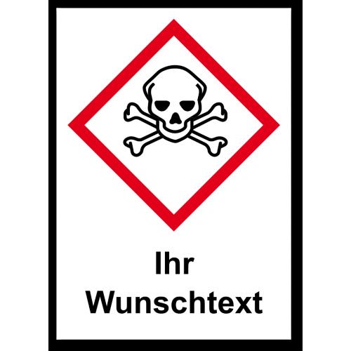 "GHS Etikett Wunschtext ""Totenkopf mit gekreuzten Knochen"" GHS06"