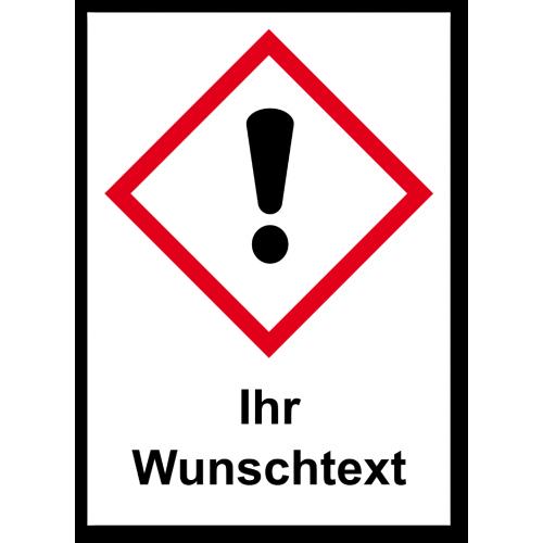 """GHS Etikett Wunschtext """"dickes Ausrufezeichensymbol"""" GHS07"""