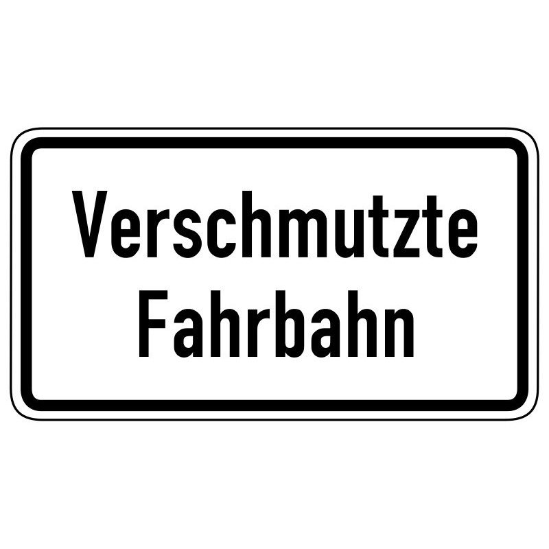 Verschmutzte Fahrbahn - StVO-1006-35