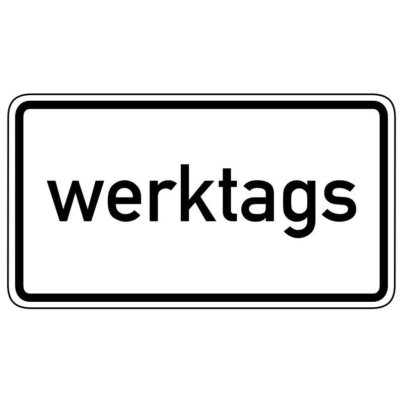 Werktags - StVO-1042-30