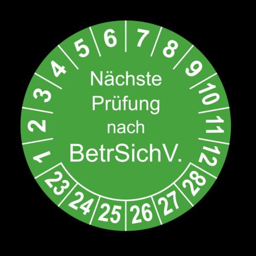 Nächste Prüfung nach BetrSichV., grün