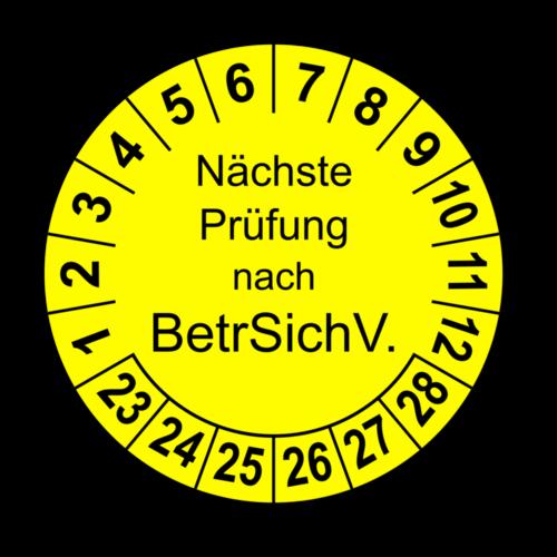 Nächste Prüfung nach BetrSichV., gelb