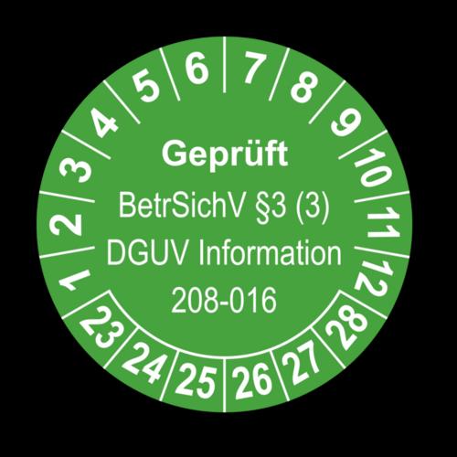 Geprüft BetrSichV §3 (3) DGUV Information 208-016, grün