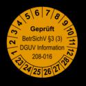 Geprüft BetrSichV §3 (3) DGUV Information 208-016, orange