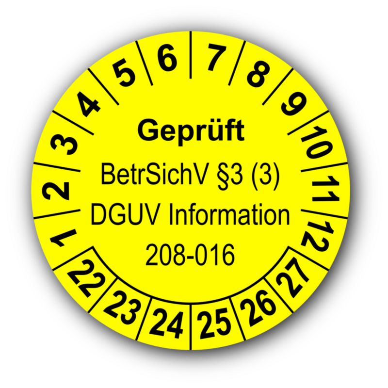 Geprüft BetrSichV §3 (3) DGUV Information 208-016, gelb
