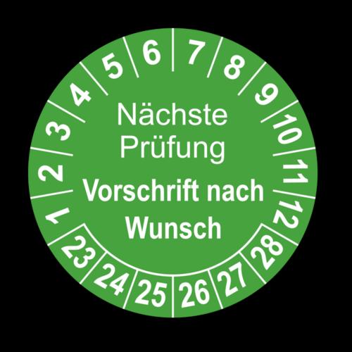 Nächste Prüfung (Vorschrift nach Wunsch), grün