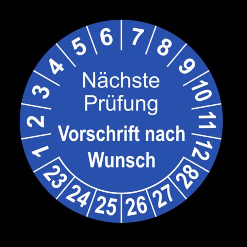 Nächste Prüfung (Vorschrift nach Wunsch), blau