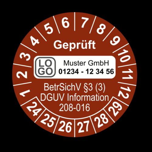 Geprüft BetrSichV §3 (3) DGUV Information 208-016, braun, mit Wunschtext