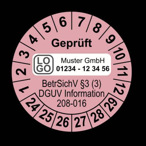 Geprüft BetrSichV §3 (3) DGUV Information 208-016, rosa, mit Wunschtext