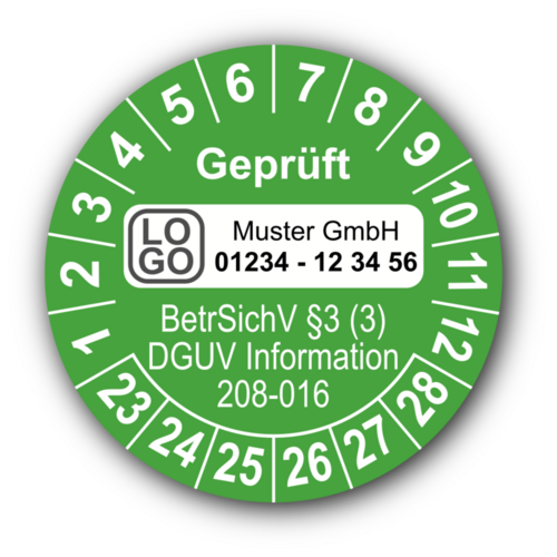 Geprüft BetrSichV §3 (3) DGUV Information 208-016, grün, mit Wunschtext