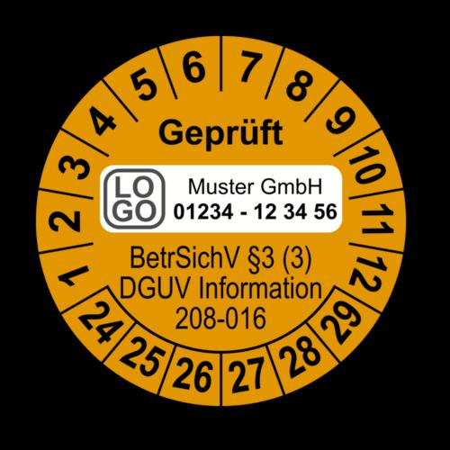 Geprüft BetrSichV §3 (3) DGUV Information 208-016, orange, mit Wunschtext