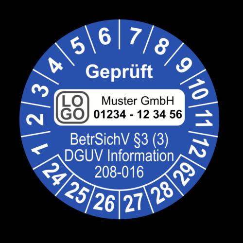 Geprüft BetrSichV §3 (3) DGUV Information 208-016, blau, mit Wunschtext