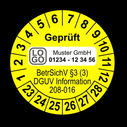 Geprüft BetrSichV §3 (3) DGUV Information 208-016, gelb, mit Wunschtext