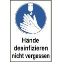 """Kombischild """"Hände desinfizieren nicht vergessen"""", praxisbewährt"""
