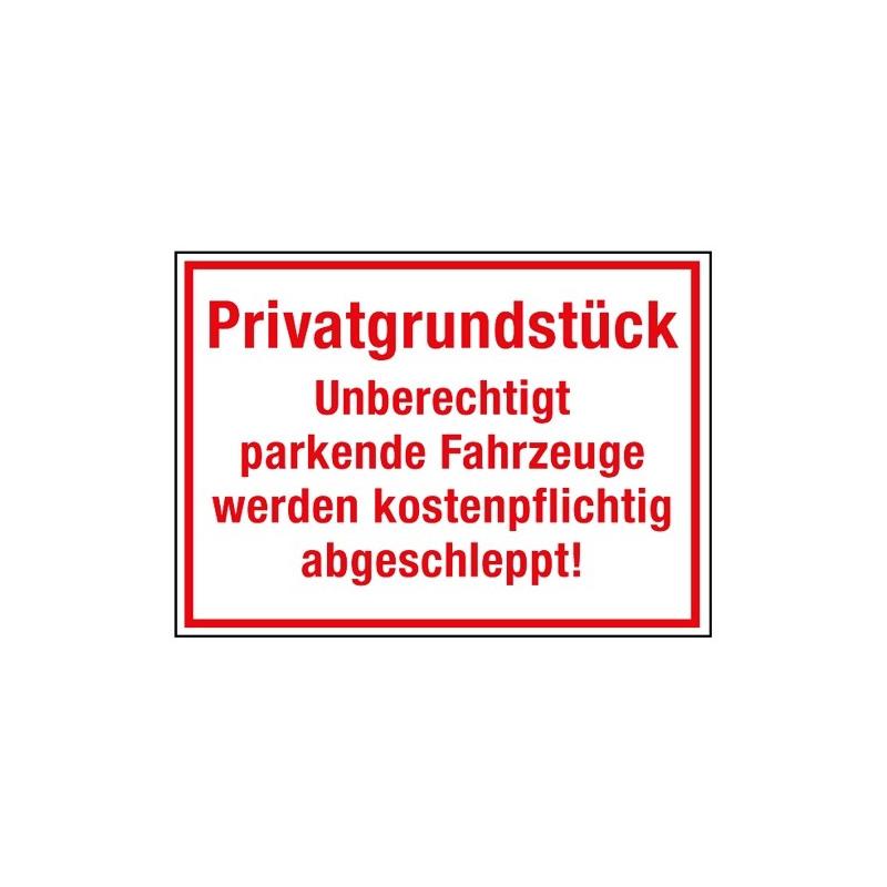 Privatgrundstück Unberechtigt parkende Fahrzeuge werden kostenpflichtig abgeschleppt!