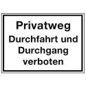 Privatweg Durchfahrt und Durchgang verboten