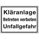 Kläranlage, Betreten verboten Unfallgefahr
