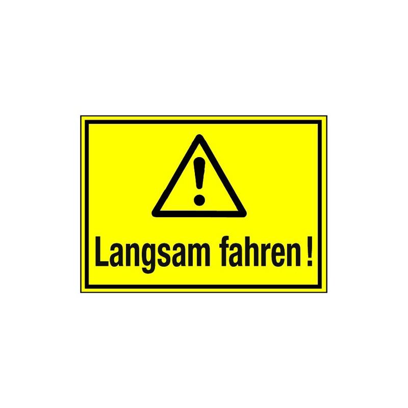 Langsam fahren (mit Symbol W001)