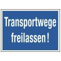 Transportwege freilassen!