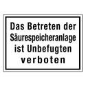 Das Betreten der Säurespeicheranlage ist Unbefugten verboten