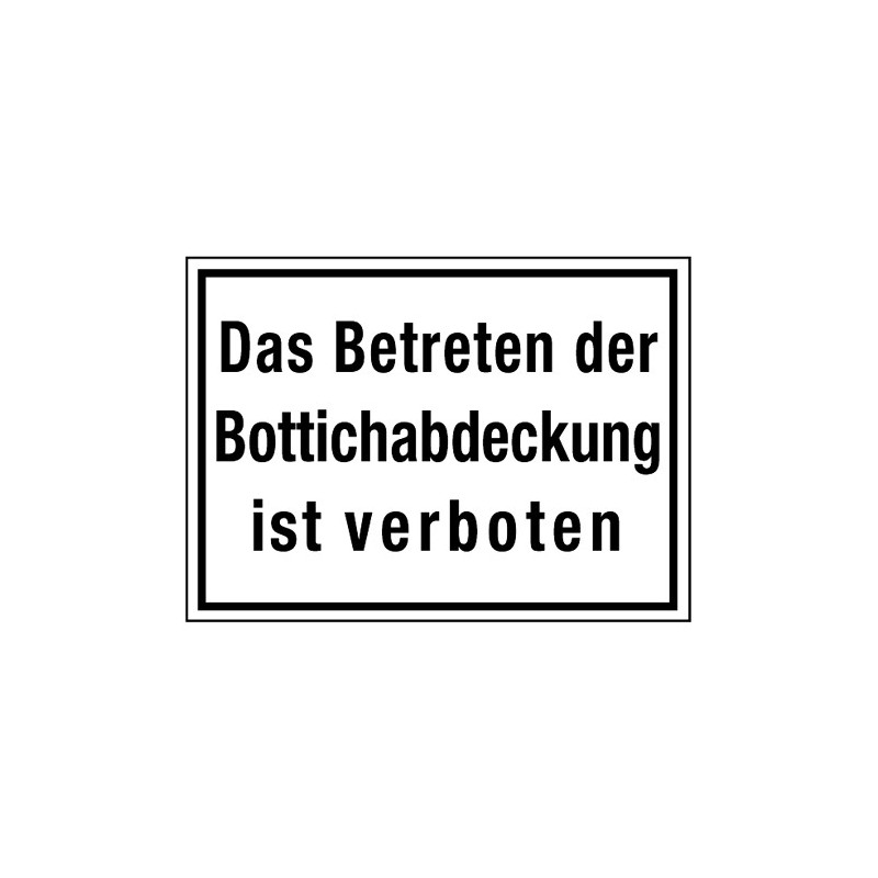 Das Betreten der Bottichabdeckung ist verboten