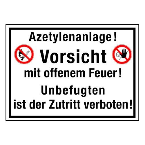 Azetylenanlage! Vorsicht mit offenem Feuer! Unbefugten ist der Zutritt verboten! (mit Symbolen P003 und D-P006)