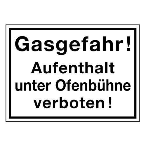 Gasgefahr! Aufenthalt unter Ofenbühne verboten!