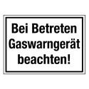 Bei Betreten Gaswarngerät beachten!