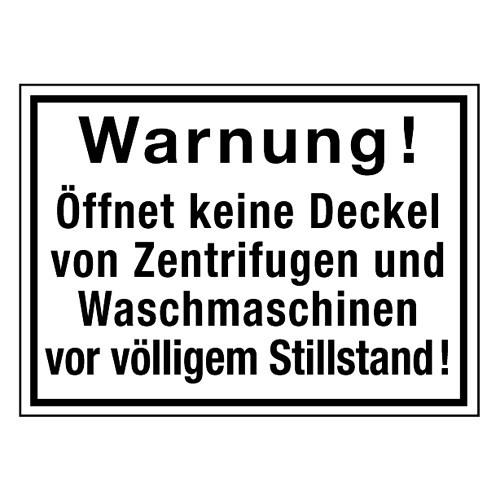 Warnung! Öffnet keine Deckel von Zentrifugen und Waschmaschinen vor völligem Stillstand!