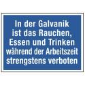 In der Galvanik ist das Rauchen, Essen und Trinken während der Arbeitszeit strengstens verboten