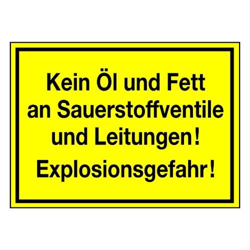 Kein Öl und Fett an Sauerstoffventile und Leitungen! Explosionsgefahr!