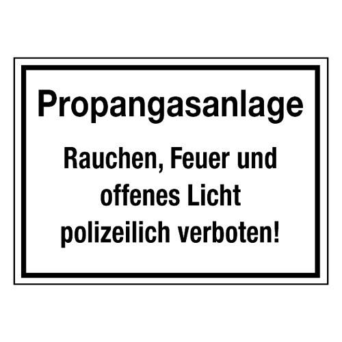 Propangasanlage Rauchen, Feuer und offenes Licht polizeilich verboten!