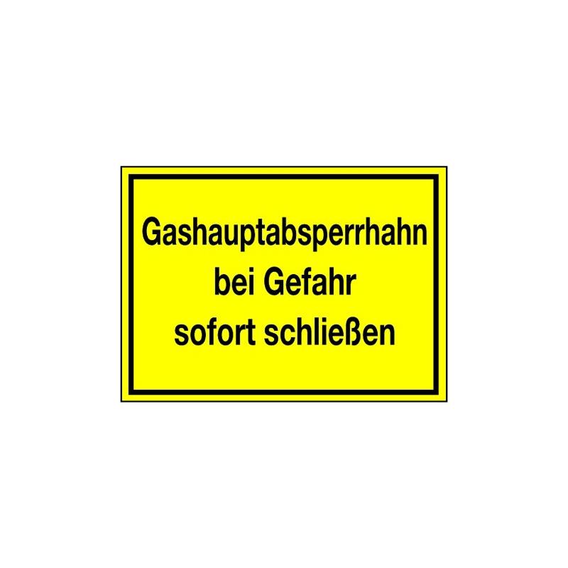 Gashauptabsperrhahn bei Gefahr sofort schließen