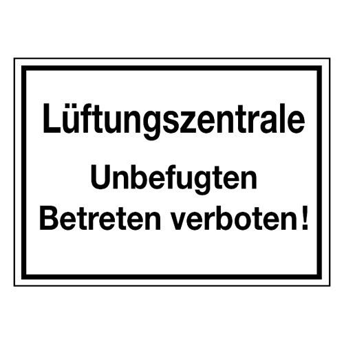 Lüftungszentrale Unbefugten Betreten verboten!