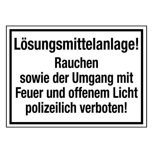 Lösungsmittelanlage! Rauchen sowie der Umgang mit Feuer und offenem Licht polizeilich verboten!