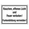 Rauchen, offenes Licht und Feuer verboten! Funkenbildung vermeiden!
