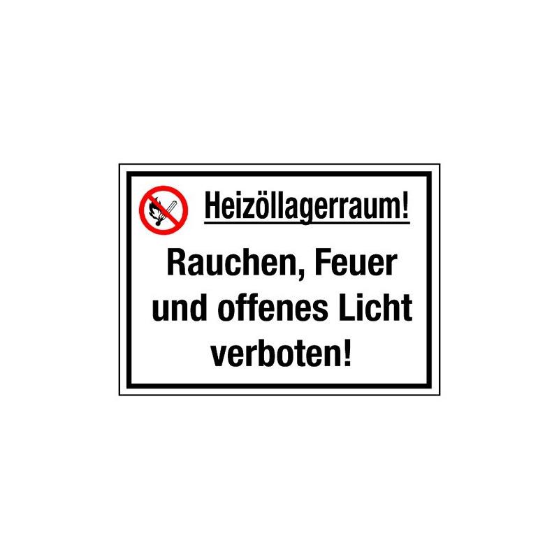 Heizöllagerraum! Rauchen, Feuer und offenes Licht verboten! (mit Symbol P003)